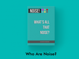About NOISE!